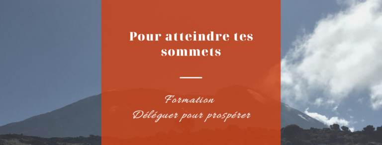 Pour atteindre tes sommets